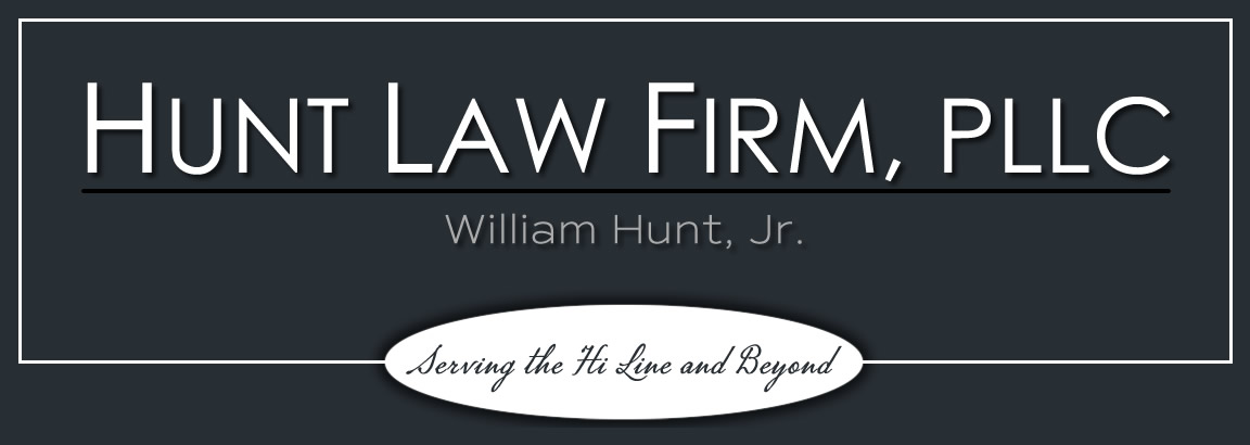 Professional legal advice and representation. Bill Hunt, Attorney, Shelby Montana